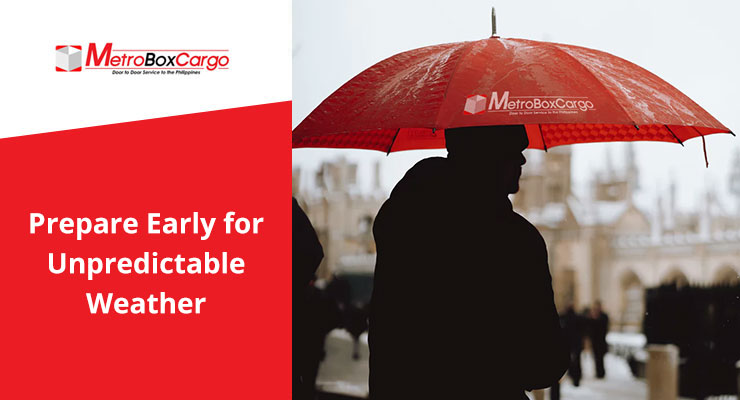 Prepare Early for Unpredictable Weather