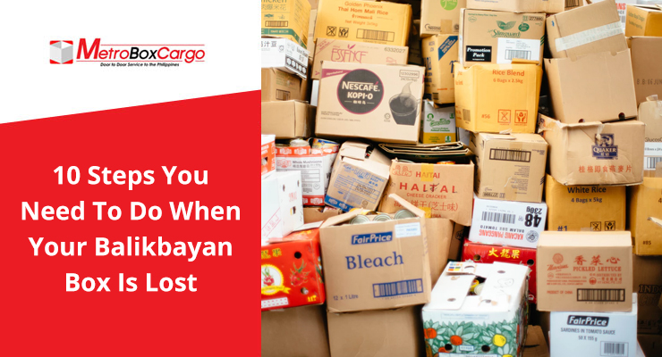 10 Steps You Need To Do When Your Balikbayan Box Is Lost