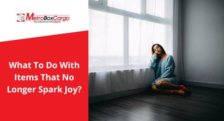 What To Do With Items That No Longer Spark Joy?