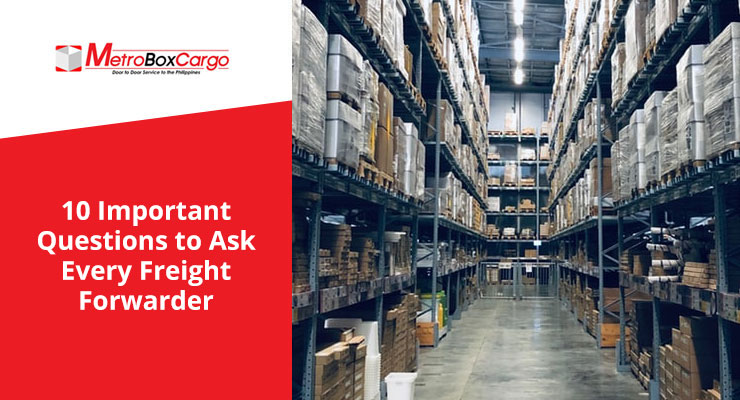 10 Important Questions to Ask Every Freight Forwarder